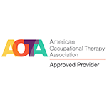 American Occupational Therapy Approved Provider of Continuing Education