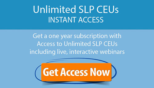 Get Access to SLP CEU Subscription