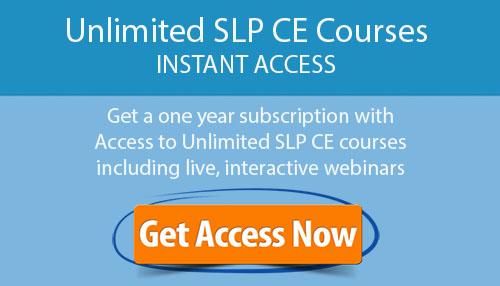 Instant Access SLP CE Courses